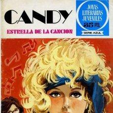 Tebeos: JOYAS LITERARIAS FEMENINAS-SERIE AZUL- Nº 38- CANDY-ESTRELLA DE LA CANCIÓN-1979-1ª EDIC-DIFÍCIL-0564. Lote 156253554