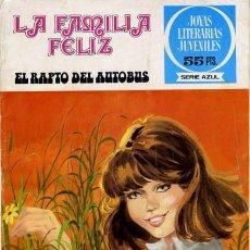 Tebeos: JOYAS LITERARIAS FEMENINAS-SERIE AZUL- Nº 62 -LA FAMILIA FELIZ-EL RAPTO DEL AUTOBÚS-1979-1ª ED.-0565. Lote 156262786