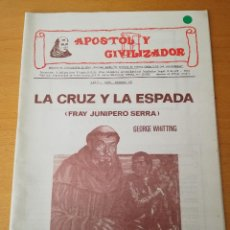 Tebeos: LA CRUZ Y LA ESPADA (FRAY JUNIPERO SERRA) GEORGE WHITTING. Lote 156720230