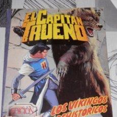 Tebeos: EL CAPITAN TRUENO EDICION HISTORICA . Lote 156912430