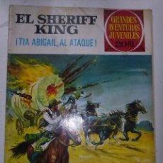 Tebeos: SHERIFF KING-GRANDES AVENTURAS JUVENILES- Nº 68 -TIA ABIGAIL AL ATAQUE-1975-ÚNICO EN TC-BUENO-3809. Lote 219388911