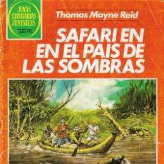 Tebeos: SAFARI EN EL PAÍS DE LAS SOMBRAS - THOMAS MAYNE REID - Nº 145 - JOYAS LITERARIAS JUVENILES BRUGUERA. Lote 158783526