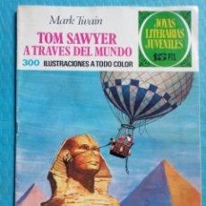Tebeos: TOM SAWYER A TRAVÉS DEL MUNDO NUMERO 24 MARK TWAIN JOYAS LITERARIAS JUVENILES 15 PTS.. Lote 159029186