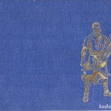 Tebeos: EL CAPTÁN TRUENO. TOMO ENCUADERNADO. FACSIMIL NÚMEROS 145 A 192. 48 NÚMEROS. Lote 159600534