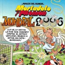 Tebeos: MAGOS DEL HUMOR, MORTADELO Y FILEMÓN, MUNDIAL 2006, Nº 110. AÑO 2006. DE FRANCISCO IBAÑEZ.. Lote 159717534