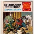 Tebeos: EL CORSARIO DE HIERRO. GRANDES AVENTURAS JUVENILES- Nº 7 1ª ED.. Lote 159874198