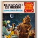 Tebeos: EL CORSARIO DE HIERRO. GRANDES AVENTURAS JUVENILES- Nº 45 1ª ED.. Lote 159874934