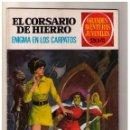 Tebeos: EL CORSARIO DE HIERRO. GRANDES AVENTURAS JUVENILES- Nº 69 1ª ED.. Lote 159875106