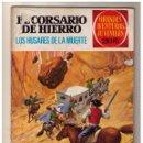 Tebeos: EL CORSARIO DE HIERRO. GRANDES AVENTURAS JUVENILES- Nº 72 1ª ED.. Lote 159875222