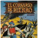 Tebeos: EL CORSARIO DE HIERRO Nº 17 ED. HISTORICA (ED. B). Lote 159877226