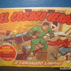 Tebeos: EL COSACO VERDE Nº 4 SUPER AVENTURAS Nº 291. A CAÑONAZO LIMPIO. BRUGUERA.. Lote 159990866