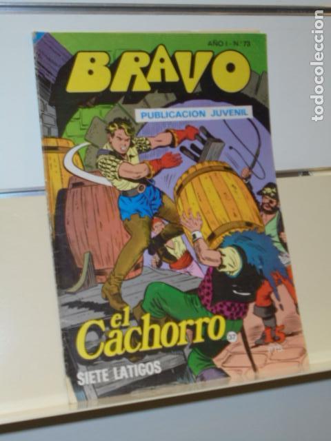 BRAVO AÑO 1 Nº 73 EL CACHORRO Nº 37 SIETE LATIGOS - BRUGUERA - (Tebeos y Comics - Bruguera - Bravo)