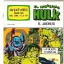 Tebeos: SPIDERMAN-EL HOMBRE Y LA MUJER ARAÑA-HULK-AVENTURAS CINE- TV 7 NUEVOS-10-11-12-24-25-26-27 AÑOS 80. Lote 161449210