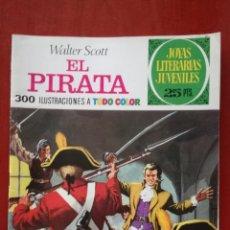 Tebeos: JOYAS LITERARIAS JUVENILES N°6 EL PIRATA. Lote 162149072