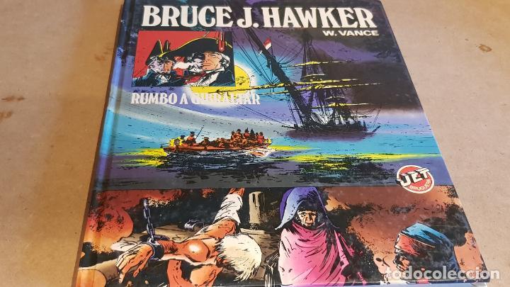 BRUCE J. HAWKER / RUMBO A GIBRALTAR / W.VANCE / ED: BRUGUERA-1983 / 1ª EDICIÓN / TAPA DURA. (Tebeos y Comics - Bruguera - Otros)
