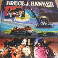 Tebeos: BRUCE J. HAWKER / RUMBO A GIBRALTAR / W.VANCE / ED: BRUGUERA-1983 / 1ª EDICIÓN / TAPA DURA.. Lote 162400110