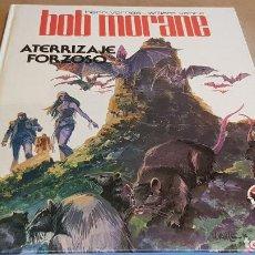 Tebeos: BOB MORANE / ATERRIZAJE FORZOSO / HENRI VERNES-W. VANCE / ED: BRUGUERA / 1ª EDICIÓN.. Lote 162400882