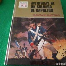 Tebeos: AVENTURAS DE UN SOLDADO DE NAPOLEON – ERCKMANN CHATRIAN. Lote 162435222
