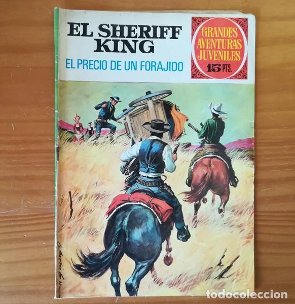EL SHERIFF KING 43 EL PRECIO DE UN FORAJIDO. GRANDES AVENTURAS JUVENILES BRUGUERA 1973 (Tebeos y Comics - Bruguera - Sheriff King)