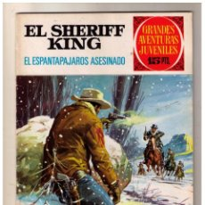 Tebeos: GRANDES AVENTURAS JUVENILES - EL SHERIFF KING - EL ESPANTAPAJAROS ASESINADO - Nº 40. Lote 164378898