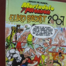 Tebeos: MAGOS DEL HUMOR Nº 116. MORTADELO Y FILEMON EURO BASKET 2007. EDICIONES B 1ª EDICION 2007.. Lote 164675030