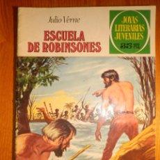 Tebeos: ESCUELA DE ROBINSONES -JULIO VERNE - Nº 108 - JOYAS LITERARIAS JUVENILES. Lote 164987250