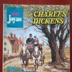 Tebeos: SUPER JOYAS N°32 CHARLES DICKENS. Lote 165256612