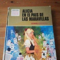 Tebeos: ALICIA EN EL PAÍS DE LAS MARAVILLAS. LEWIS CARROLL. . Lote 166133554