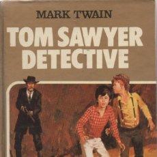 Tebeos: TOM SAWYER DETECTIVE 6, EDITORIAL BRUGUERA, 1ª EDICIÓN 1982 . Lote 166704922
