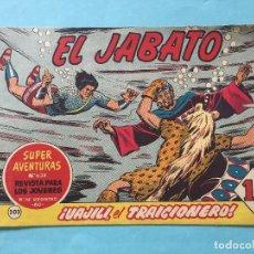 Tebeos: EL JABATO NUM 638 ¡UAJILI, EL TRAICIONERO! _LEY870. Lote 166832454