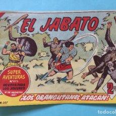 Tebeos: EL JABATO NUM 873 ¡LOS ORANGUTANES ATACAN! _LEY875. Lote 166833074