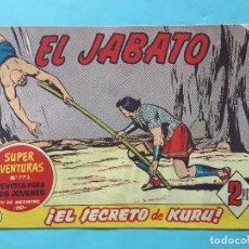 Tebeos: EL JABATO NUM 773 ¡EL SECRETO DE KURU! _LEY881. Lote 166833926