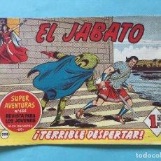 Tebeos: EL JABATO NUM 656 ¡TERRIBLE DESPERTAR! _LEY884. Lote 166834102