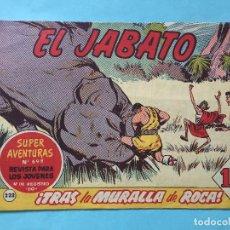Tebeos: EL JABATO NUM 698 ¡TRAS LA MURALLA DE ROCA! _LEY886. Lote 166834306