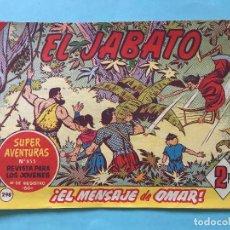 Tebeos: EL JABATO NUM 855 ¡EL MENSAJE DE OMAR! _LEY888. Lote 166834430