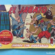 Tebeos: EL JABATO NUM 851 ¡HÉROE SIN QUERERLO! _LEY889. Lote 166834754