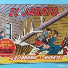Tebeos: EL JABATO NUM 885 ¡LA CABAÑA DE LA MUERTE! _LEY892. Lote 166835146