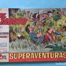 Tebeos: EL JABATO NUM 336 ¡SOLO CONTRA EL INVISIBLE! _LEY898. Lote 166835634