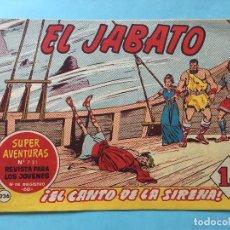 Tebeos: EL JABATO NUM 731 ¡EL CANTO DE LA SIRENA! _LEY900. Lote 166835778