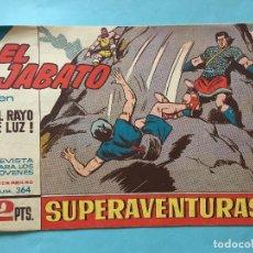 Tebeos: EL JABATO NUM 364 ¡EL RAYO DE LUZ! _LEY902. Lote 166836226