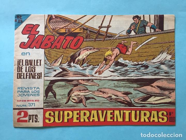 EL JABATO NUM 371 ¡EL BALLET DE LOS DELFINES! _LEY904 (Tebeos y Comics - Bruguera - Jabato)