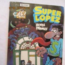 Tebeos: SUPER LOPEZ Nº 19 OLÉ! - HOTEL PÁNICO - PRIMERA EDICIÓN 1993 - EDICIONES B. . Lote 167071800