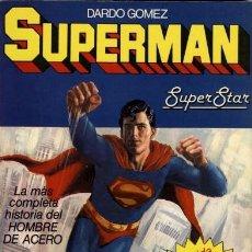 Tebeos: SUPERMAN SUPERSTAR, LA MÁS COMPLETA HISTORIA DEL HOMBRE DE ACERO.DE DARDO GOMEZ (BRUGUERA, 1979). Lote 168120626