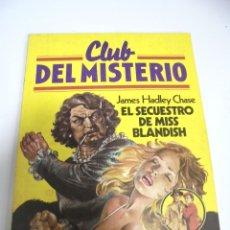 Tebeos: TEBEO. CLUB DEL MISTERIO. Nº 7. EL SECUESTRO DE MISS BLANDISH. BRUGUERA. Lote 168417264