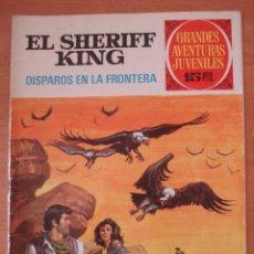 Tebeos: EL SHERIF KING. DISPAROS EN LA FRONTERA. GRANDES AVENTURAS JUVENILES Nº 2. BRUGUERA. . Lote 169030728