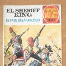 Tebeos: EL SHERIF KING. EL TREN DESAPARECIDO. GRANDES AVENTURAS JUVENILES Nº 6. BRUGUERA. . Lote 169030896