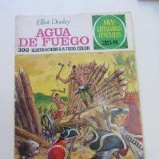 Tebeos: JOYAS LITERARIAS JUVENILES. Nº 51. AGUA DE FUEGO. BRUGUERA. 3ª EDICION. 1976 CX14. Lote 169163124