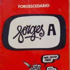 Tebeos: FORGESCEDARIO. FORGES. LIBRO BRUGUERA 1979. Lote 169256888