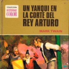 Tebeos: UN YANQUI EN LA CORTE DEL REY ARTURO (MARK TWAIN). COLECCIÓN HISTORIAS COLOR Nº 8. Lote 169418784