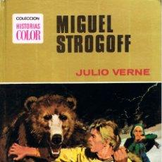 Tebeos: MIGUEL STROGOFF (JULIO VERNE), COLECCIÓN HISTORIAS COLOR, 124 PAGINAS, 1978, TAPAS DURAS. Lote 169419464
